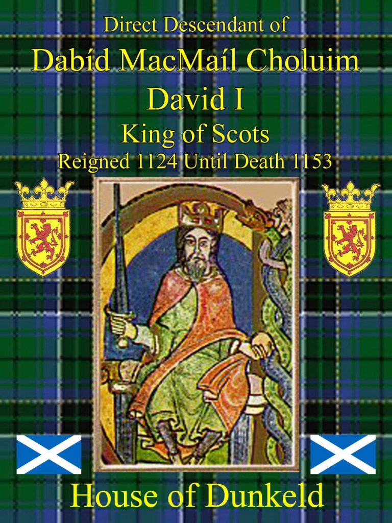 David Mac Mail Choluim King of Scots 1153 House of Dunkeld