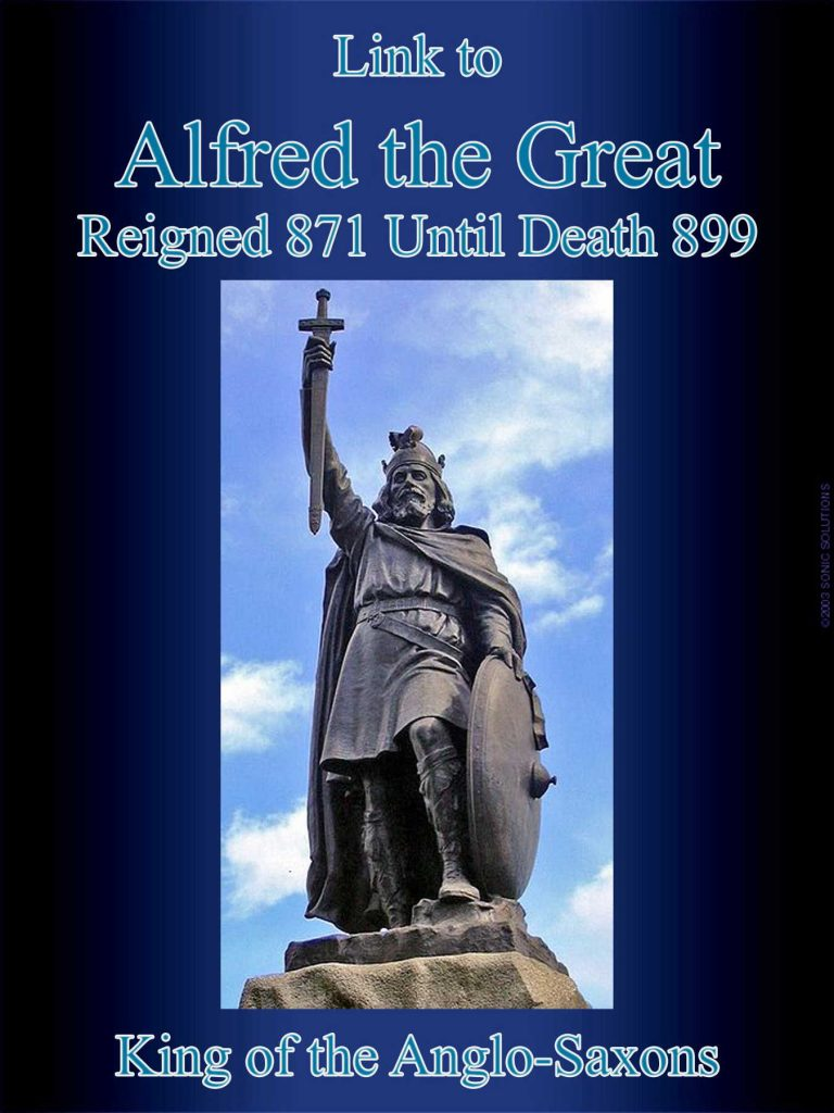 Alfred the Great King of the Anglo-Saxons 899