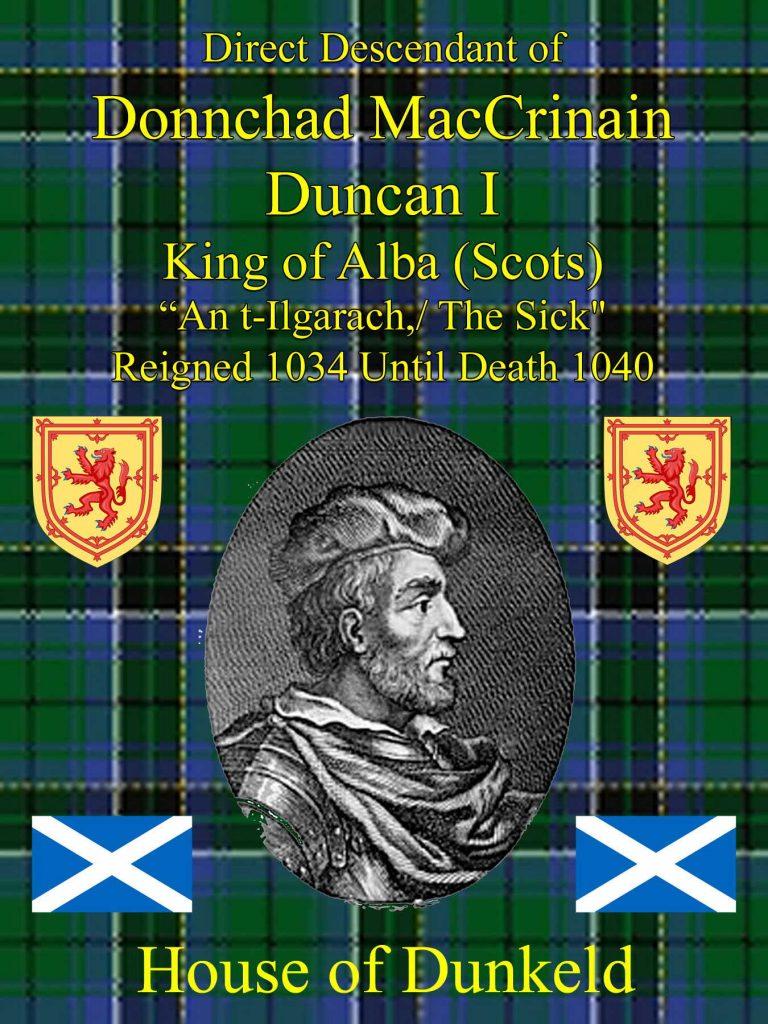 Duncan I Donnachad Mac Crinain King of Alba Scots
